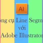 Line Segment trong AI – Những công cụ Line Segment trong AI