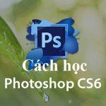 Cách học photoshop căn bản cho người mới vào nghề