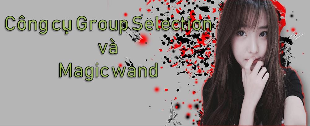 Sử dụng công cụ Group Selection và Magic wand trong AI