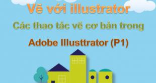 Vẽ hình bằng Illustrator