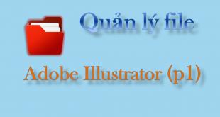 Tạo file làm việc trong Illustrator