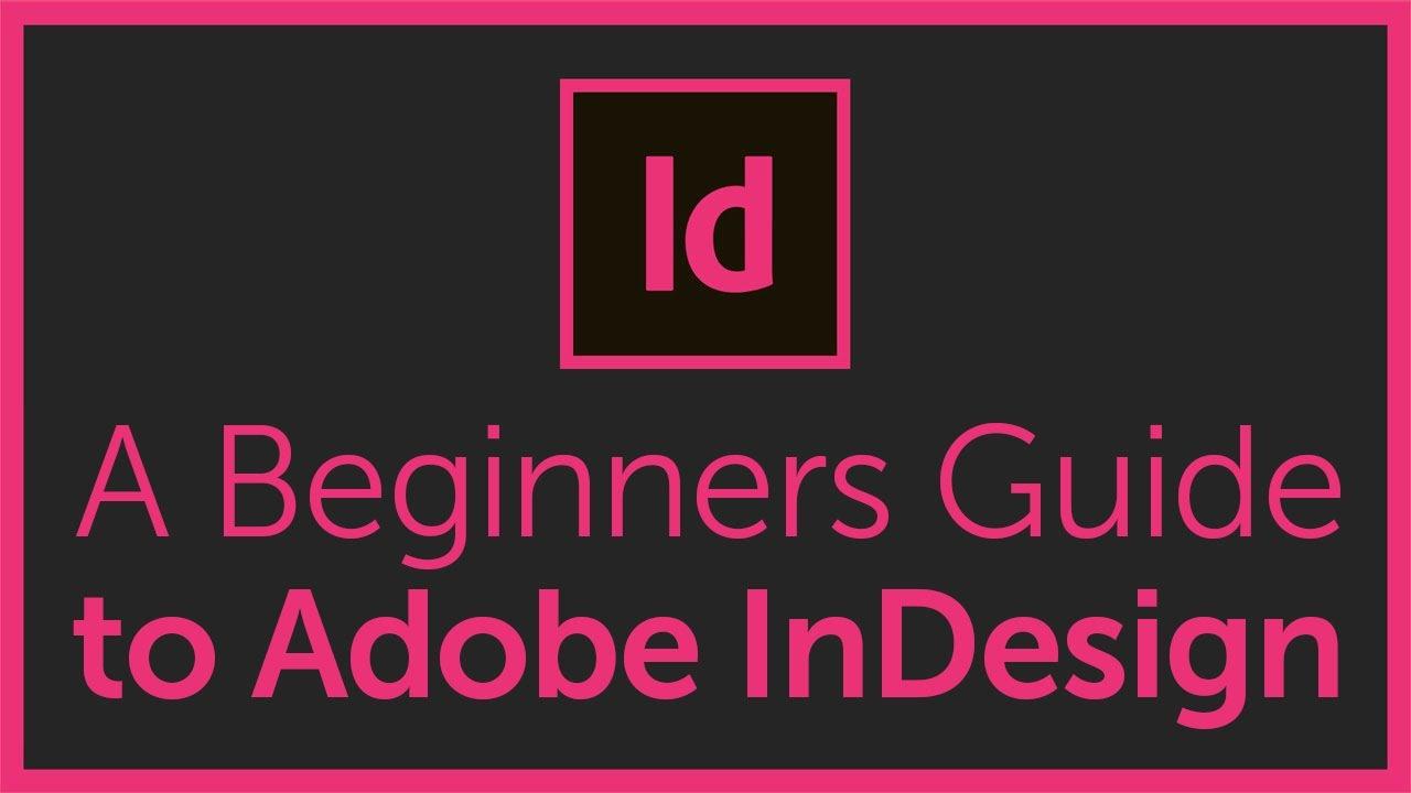 Học InDesign và Tâm thư gửi tới những người mới học InDesign.