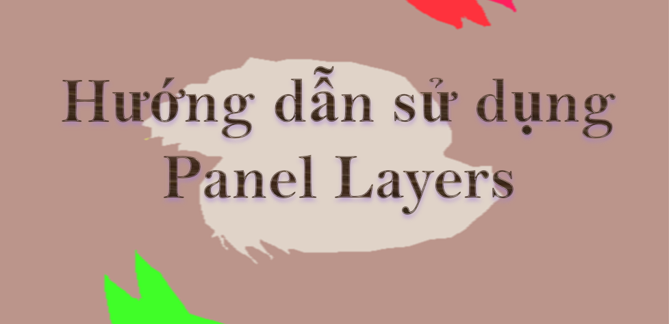 Layer Trong Illustrator - Hướng dẫn sử dụng Panel Layers trong Illustrator