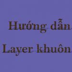 Hướng dẫn tạo Layer khuôn mẫu trong  Adobe Illustrator