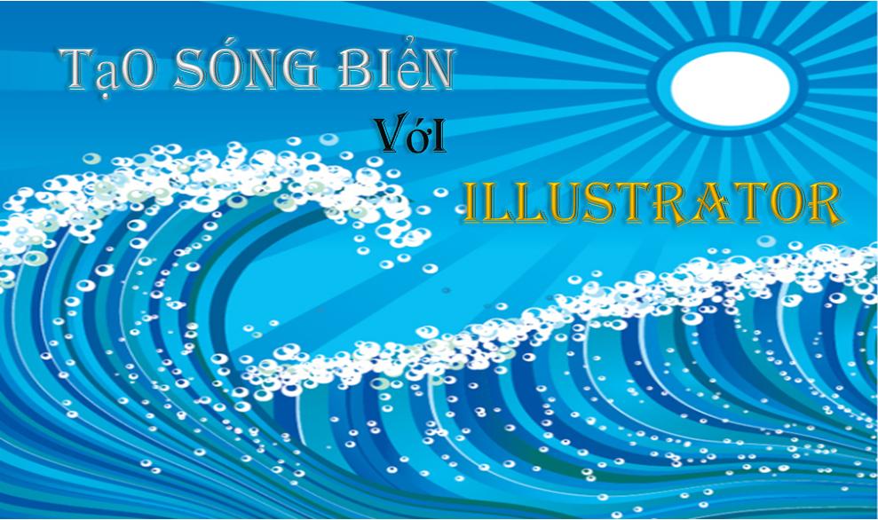 Làm thế nào để tạo ra sóng biển với Adobe Illustrator