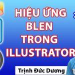 Blend trong llustrator – Hướng dẫn sử dụng Blend Tool illustrator