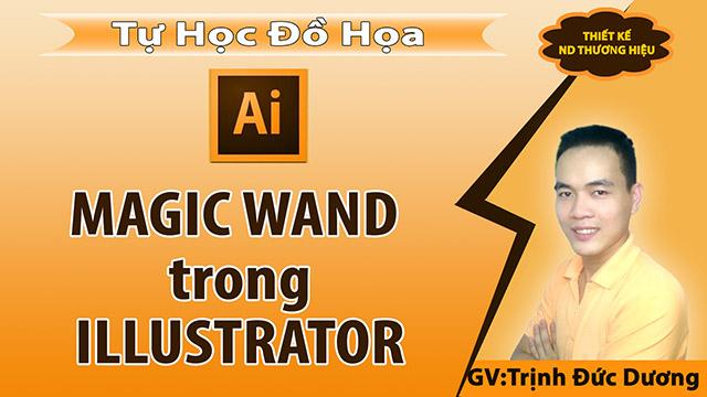 Magic Wand Tool trong Illustrator - Tạo vùng chọn trong AI