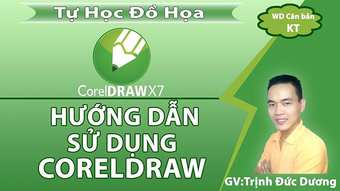 Hướng dẫn sử dụng CorelDraw cho người mới bắt đầu _ Bài 1