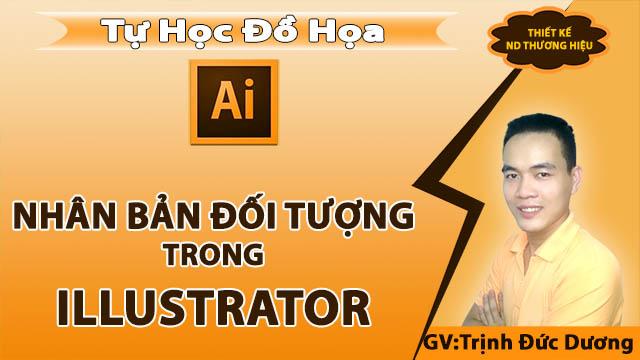 Nhân bản đối tượng - Cách sao chép, dán đối tượng trong Illustrator
