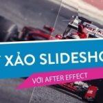 Kỹ xảo slideshow với AE – Khóa học Kỹ xảo slideshow với after effects