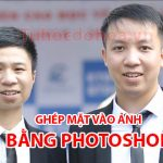 Cách ghép mặt vào ảnh – Cách ghép mặt vào ảnh bằng photoshop