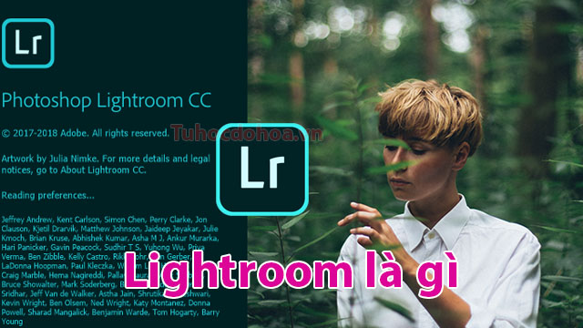 Lightroom là gì? Học Lightroom có thể làm được những gì?