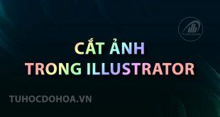 Cắt ảnh trong illustrator