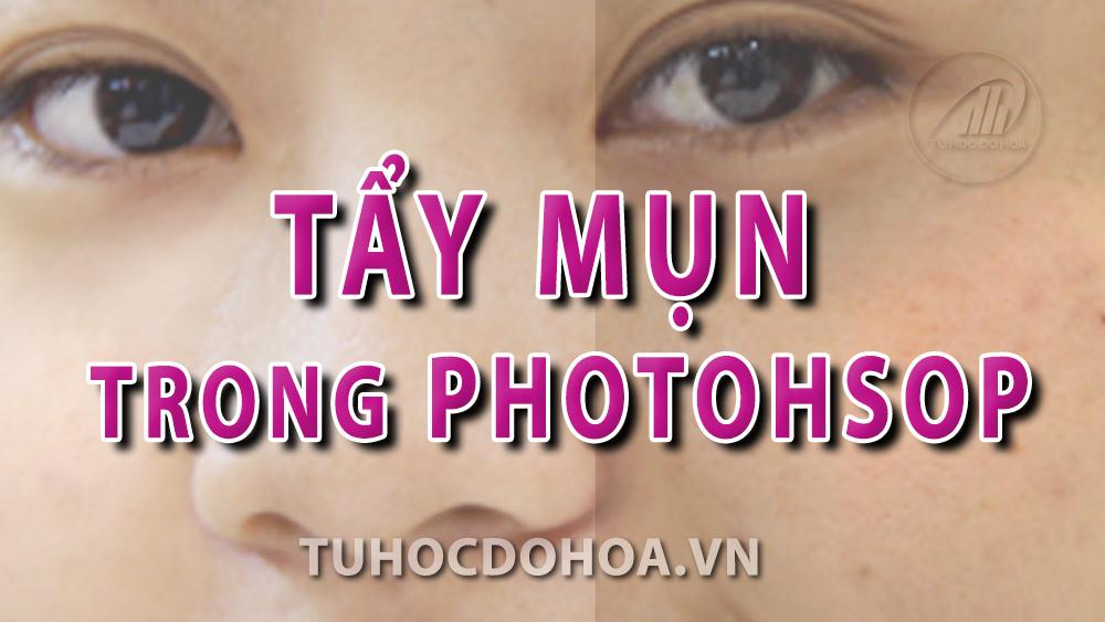 Tẩy mụn bằng photoshop - Cách tẩy mụn trên ảnh bằng Ps