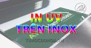 In Uv trên Inox