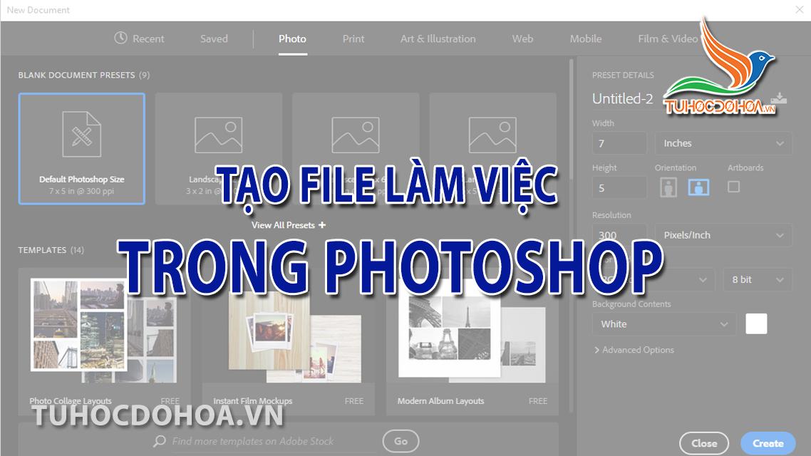 Tạo file làm việc trong Photoshop - Cách tạo file trong Ps