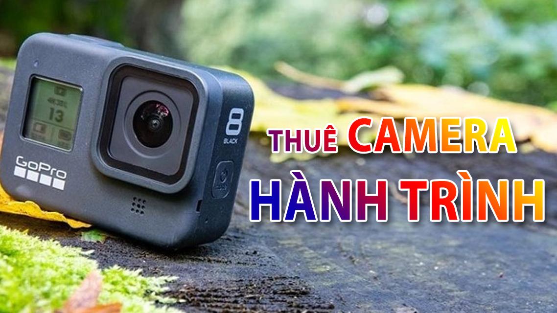 Thuê Camera hành trình - Cho thuê Camera hành trình rẻ nhất HN