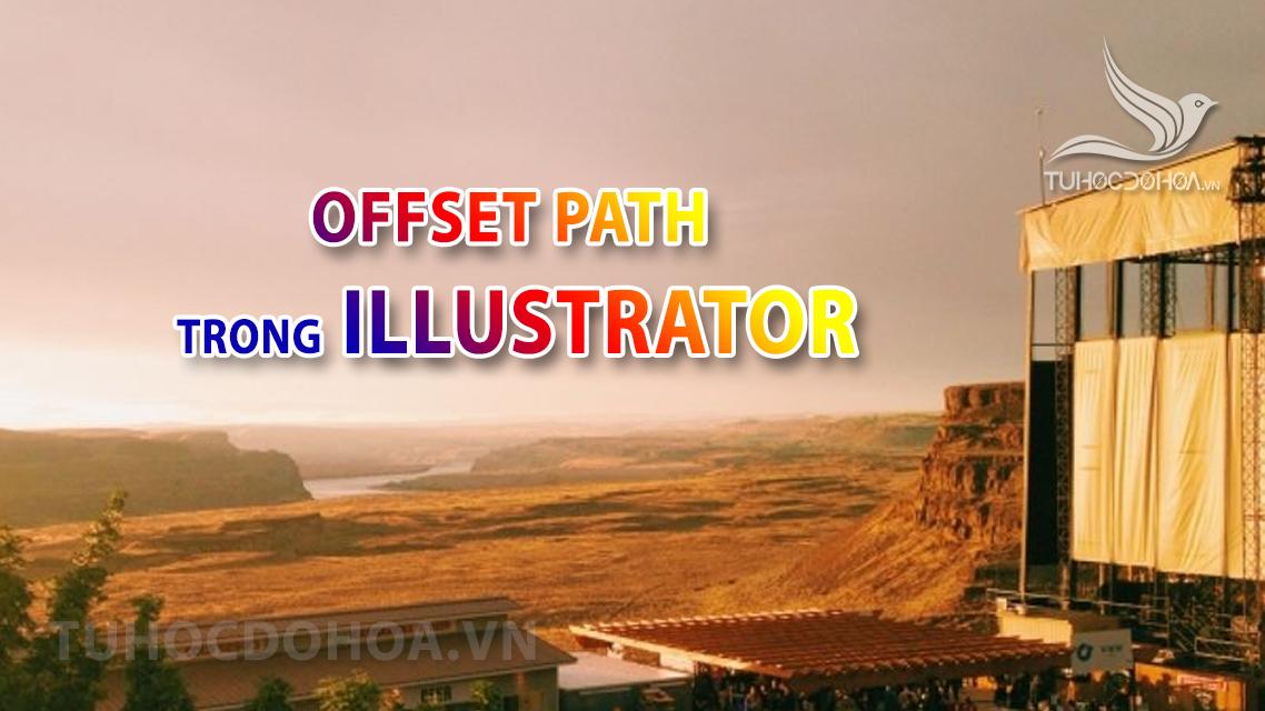 Offset path trong illustrator - Phóng to thu nhỏ tỉ lệ các chiều