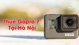 Thuê Gopro 7 tại Hà Nội - Cho Gopro giá rẻ nhất Hà Nội
