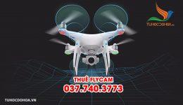 Thuê Flycam ở Hà Nội - Cho thuê Flycam giá rẻ nhất Hà Nội