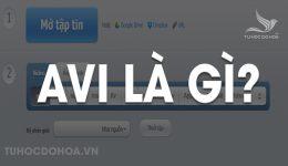 AVI là gì? Định nghĩa, ứng dụng và cách mở định dạng file AVI