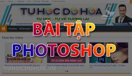 Bài tập Photoshop kèm hướng dẫn, 50 file bài tập thực hành Ps