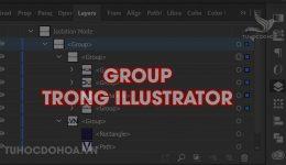 Group trong Illustrator - Cách sử dụng Group và Ungroup trong AI