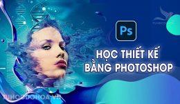 Học thiết kế bằng photoshop cơ bản cho người mới bắt đầu