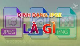 JPEG Là gì? Tìm hiểu về đuôi JPEG và Định Dạng JPEG