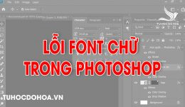 Lỗi font trong photoshop - Sửa lỗi tiếng việt trong photoshop