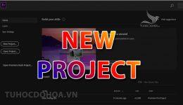 Tạo file làm việc trong Premiere, Cách tạo Project trong Pr