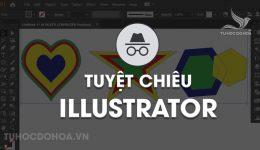 Tuyệt chiêu sử dụng illustrator - 15 thủ thuật làm việc với AI