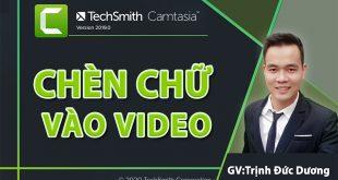 Chèn chữ vào video Camtasia