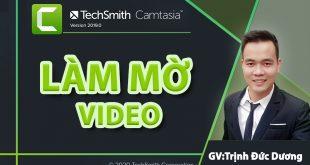 Cách làm mờ video bằng Camtasia