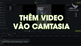 Cách thêm video vào Camtasia, Các cách thêm video camtasia