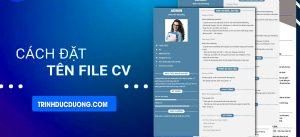 Những lỗi thường gặp trong cách đặt tên CV