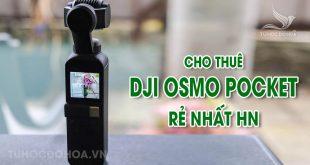 Thuê DJI Osmo Pocket