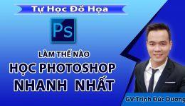 Làm thế nào để bạn giỏi photoshop trong thời gian ngắn nhất